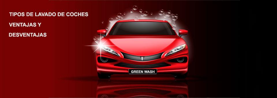 ¿Qué tipos de lavado de coche existen y cómo funcionan?